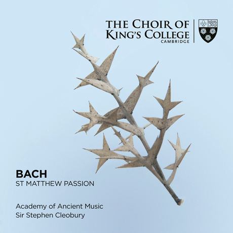 ST MATTHEW PASSION/ CHOIR OF KING`S COLLEGE CAMBRIDGE, STEPHEN CLEOBURY [SACD HYBRID] [바흐: 마태 수난곡 - 킹스 칼리지 합창단]
