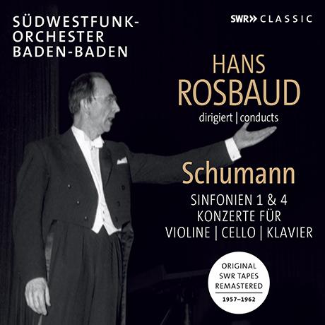 SYMPHONIES NOS.1 & 4, VIOLIN, CELLO, PIANO CONCERTOS/ HANS ROSBAUD [슈만: 교향곡 1 & 4번, 바이올린, 첼로, 피아노 협주곡 - 한스 로즈바우트]