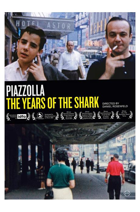 THE YEARS OF THE SHARK [피아졸라: 다큐 <상어의 나날들>]