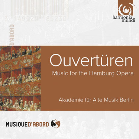 OVERTURES: MUSIC FOR THE HAMBURG OPERA/ AKADEMIE FUR ALTE MUSIK BERLIN [MUSIQUE D'ABORD] [서곡 모음집: 함부르크 오페라 서곡 모음집]