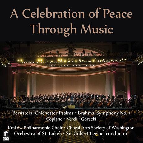 A CELEBRATION OF PEACE THROUGH MUSIC/ GILBERT LEVINE [평화를 위한 콘서트 실황 2014]
