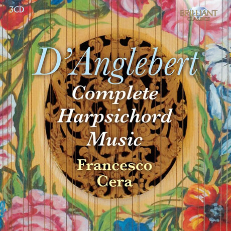 COMPLETE HARPSICHORD MUSIC/ FRANCESCO CERA [당글베르: 하프시코드 전집 - 프란체스코 세라]
