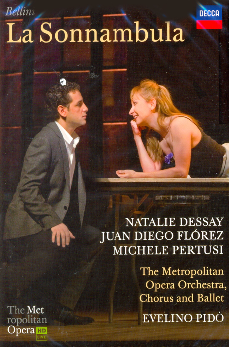 LA SONNAMBULA/ NATALIE DESSAY, JUAN DIEGO FLOREZ, EVELINO PIDO [벨리니 몽유병 여인]