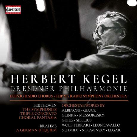 THE SYMPHONIES & A GERMAN REQUIEM/ HERBERT KEGEL [베토벤: 교향곡 전곡(합창 환상곡 포함) & 브람스: 독일 레퀴엠 - 케겔 최후의 녹음들]