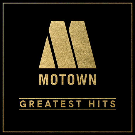 MOTOWN GREATEST HITS: 60TH ANNIVERSARY EDITION