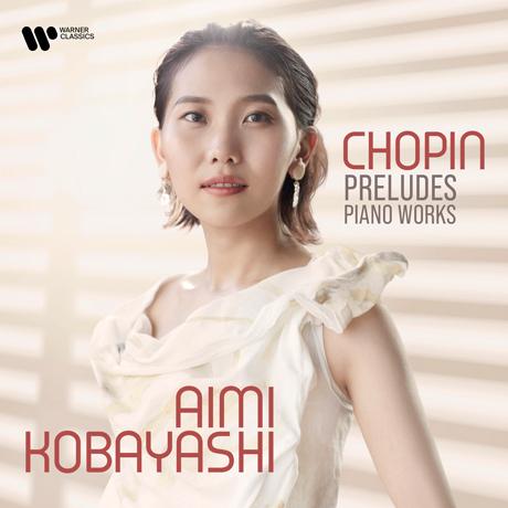 PRELUDES: PIANO WORKS/ AIMI KOBAYASHI [쇼팽: 전주곡 - 아이미 코바야시]