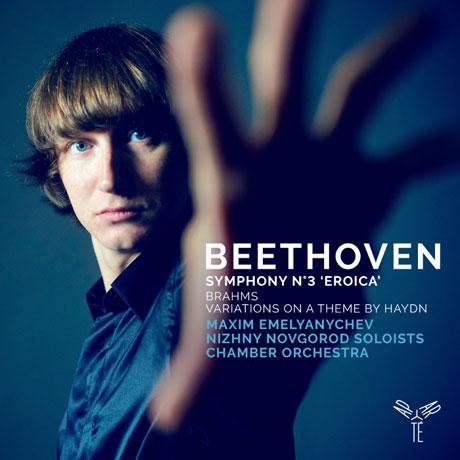 SYMPHONY NO.3 & VARIATIONS ON A THEME BY HAYDN/ MAXIM EMELYANYCHEV [베토벤: 교향곡 3번 & 브람스: 하이든 주제에 의한 변주곡]