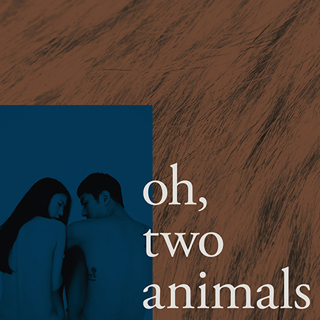 OH, TWO ANIMALS