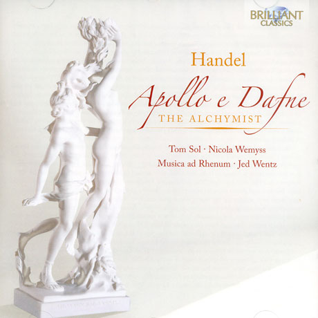 APOLLO E DAFNE & THE ALCHYMIST HWV 43/ JED WENTZ [핸델: 아폴로와 다프네 & 연금술사 모음곡]