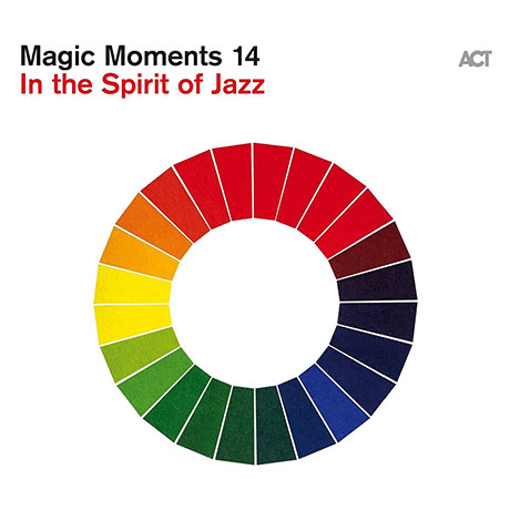 MAGIC MOMENTS 14: IN THE SPIRIT OF JAZZ