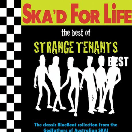 SKA`D FOR LIFE: THE BEST OF STRANGE TENANTS