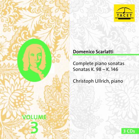 COMPLETE PIANO SONATAS VOL.3/ CHRISTOPH ULLRICH [스카를라티: 건반 소나타 3집 - 크리스토프 울리히]