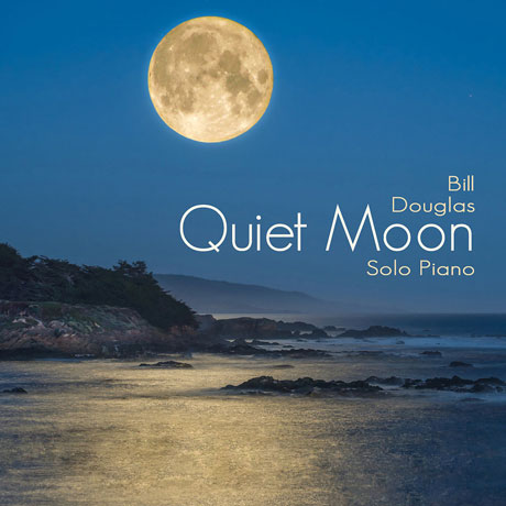 QUIET MOON: SOLO PIANO
