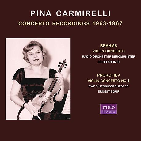 CONCERTO RECORDINGS 1963-1967 [피나 카르미렐리: 바이올린 협주곡집]