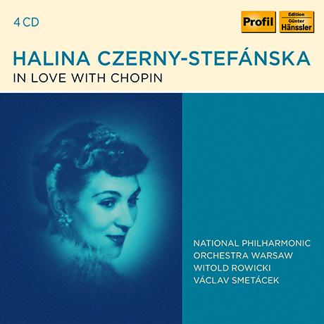 IN LOVE WITH CHOPIN/ HALINA CZERNY-STEFANSKA [쇼팽: 피아노 협주곡 1번, 24개의 프렐류드, 폴로네즈 외 - 할리나 체르니 스테판스카]
