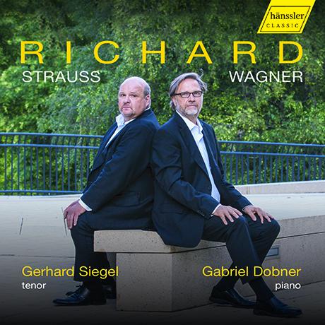 LIEDER/ GERHARD SIEGEL, GABRIEL DOBNER [슈트라우스: 15곡의 가곡, 바그너: 베젠동크 가곡집 - 게르하르트 지겔]