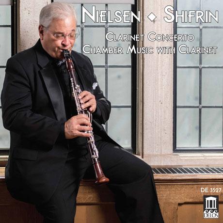 CLARINET CONCERTO: CHAMBER MUSIC WITH CLARINET/ DAVID SHIFRIN [닐센: 클라리넷 협주곡 - 시프린]