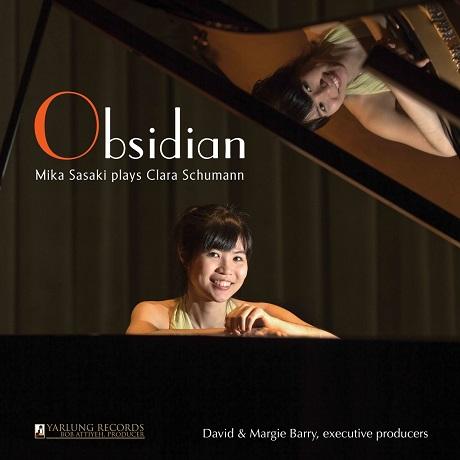 OBSIDIAN/ MIKA SASAKI [클라라 슈만: 스케르초, 세 개의 전주곡과 푸가 외 - 미카 사사키]