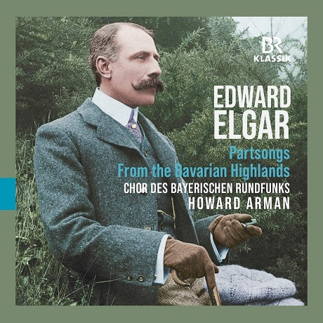 PART SONGS, FROM THE BAVARIAN HIGHLANDS/ HOWARD ARMAN [엘가: 파트송, 바이에른의 산악지대로부터 - 하워드 아먼]