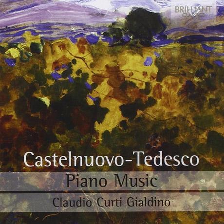 PIANO MUSIC/ CLAUDIO CURTI GIALDINO [카스텔누오보-테데스코: 피아노 작품집]
