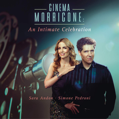 CINEMA MORRICONE: AN INTIMATE CELEBRATION/ SARA ANDON [시네마 모리코네: 엔니오 모리코네 작품집 - 사라 안돈, 시모네 페드로니]