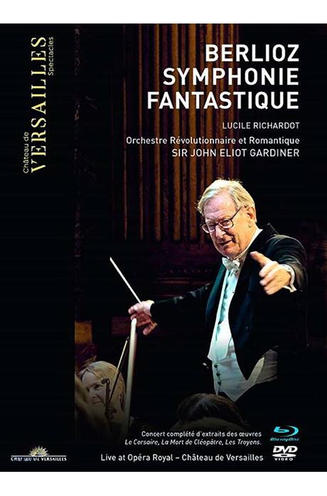 SYMPHONIE FANTASTIQUE/ JOHN ELIOT GARDINER [BD+DVD] [베를리오즈: 환상 교향곡 - 혁명과 낭만 오케스트라, 가디너]
