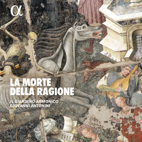 LA MORTE DELLA RAGIONE/ GIOVANNI ANTONINI [이성의 죽음: 르네상스와 바로크 시대의 기악 음악 - 일 지아르디노 아르모니코, 안토니니]