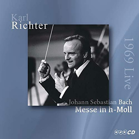 MESSE IN H-MOLL/ KARL RICHTER [바흐: 미사곡 - 칼 리히터 일본 라이브 1969]