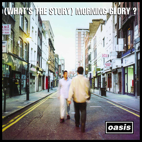 (WHAT`S THE STORY) MORNING GLORY? [REMASTERED]