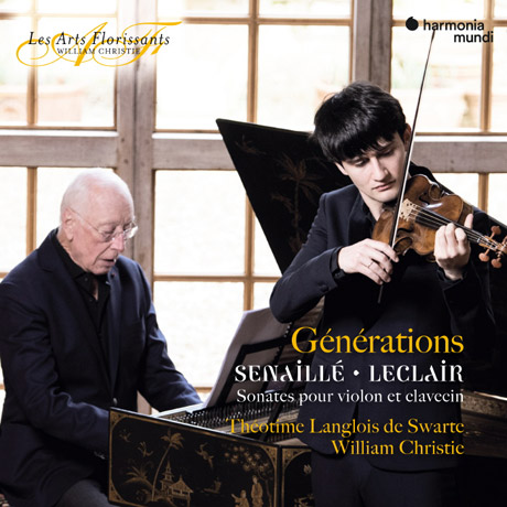GENERATIONS: VIOLIN SONATAS/ THEOTIME LANGLOIS DE SWARTE, WILLIAM CHRISTIE [한 세대: 르클레르 & 세나이에 : 바이올린 소나타 - 스와르테, 크리스티]