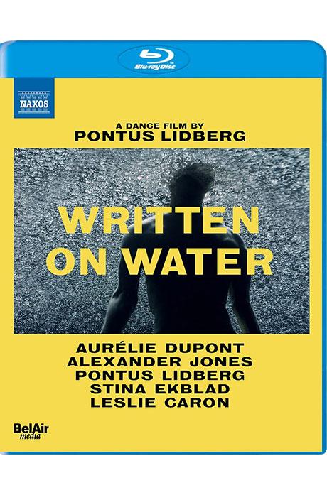 WRITTEN ON WATER/ PONTUS LIDBERG [DANCE FILM] [물 위에 쓰다 - 폰투스 리드베리] [한글자막]