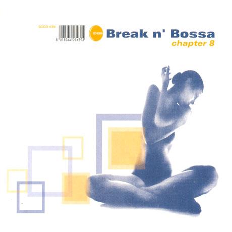 BREAK N` BOSSA CHAPTER 8