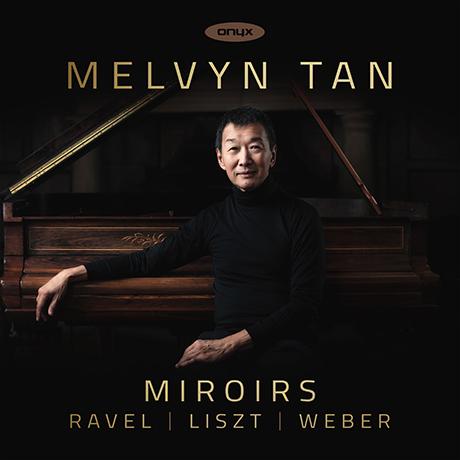 MIROIRS/ MELVIN TAN [거울: 라벨, 리스트, 베버 - 멜빈 탕]
