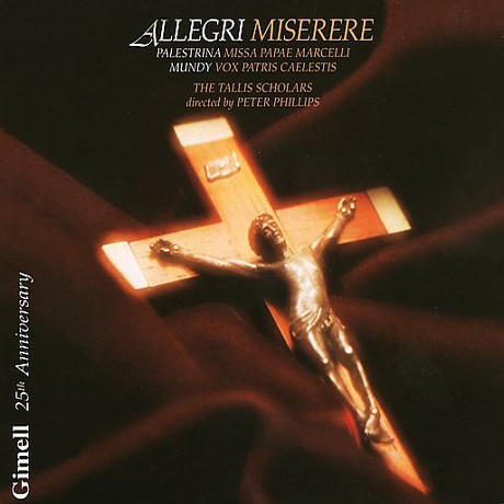 THE TALLIS SCHOLARS/ ALLEGRI MISERERE