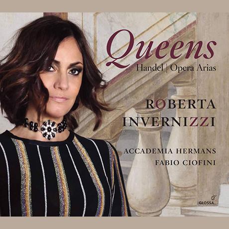 QUEENS: HANDEL OPERA ARIAS/ FABIO CIOFINI [여왕들: 헨델 오페라 아리아 - 로베르타 인베르니치]