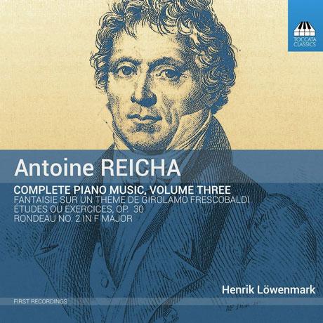 COMPLETE PIANO MUSIC VOL.3/ HENRIK LOWENMARK [라이하: 연습곡, 론도 2번, 프레스코발디 주제에 의한 환상곡 - 헨리크 뢰벤마르크]