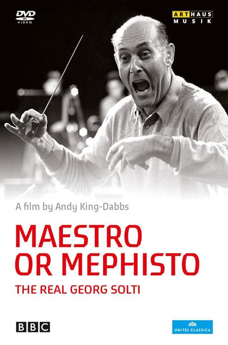MAESTRO OR MEPHISTO: THE REAL GEORG SOLTI [게오르그 솔티: 다큐멘터리]