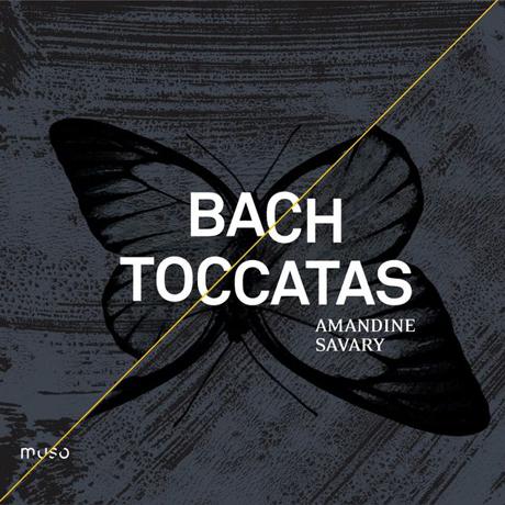 TOCCATAS/AMANDINE SAVARY [바흐: 토카타]
