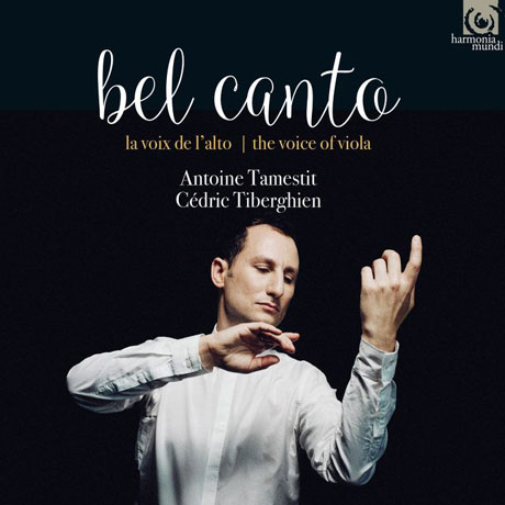 BEL CANTO: THE VOICE OF THE VIOLA/ ANTOINE TAMESTIT [벨 칸í : ë¹ì¬ë¼ì 목ì리 - ìí¸ì íë©ì¤í°]