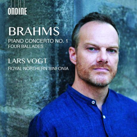 PIANO CONCERTO NO.1 & FOUR BALLADES/ LARS VOGT [브람스: 피아노 협주곡 1번, 4개의 발라드 - 라르스 포그트]