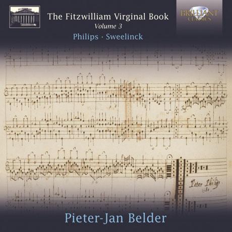 THE FITZWILLIAM VIRGINAL BOOK VOL.3/ PIETER-JAN BELDER [피츠윌리엄 버지널 북 3집: 필립스 & 스벨링크]