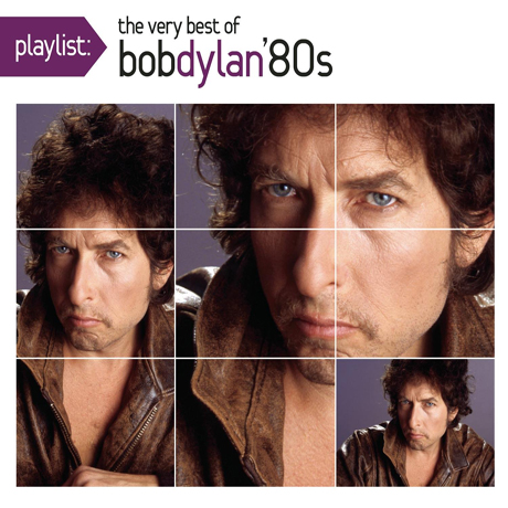 THE VERY BEST OF BOB DYLAN `80S [PLAYLIST]