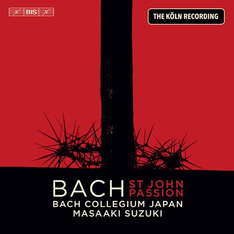 ST JOHN PASSION/ BACH COLLEGIUM JAPAN, MASAAKI SUZUKI [SACD HYBRID] [바흐: 요한 수난곡 - 바흐 콜레기움 재팬, 마사아키]