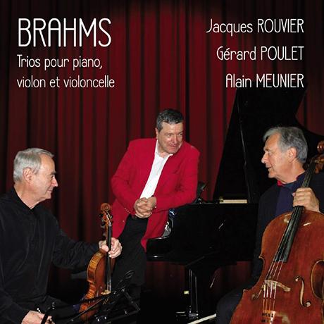 TRIOS FOR PIANO, VIOLIN & CELLO/ JACQUES ROUVIER, GERARD POULET, ALAIN MEUNIER [브람스: 피아노 트리오 전집 - 루비에, 풀레, 뫼니에]