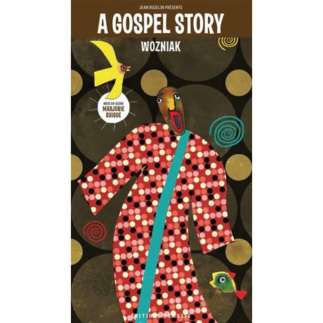 A GOSPEL STORY - WOZNIAK [가스펠 스토리 & 일러스트: 워즈니악]