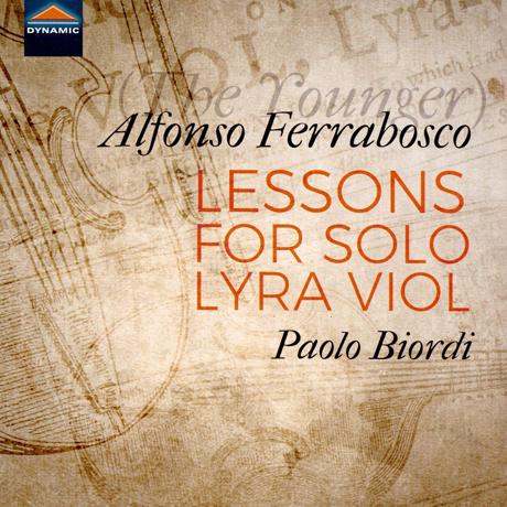 LESSONS FOR SOLO LYRA VIOL/ PAOLO BIORDI [페라보스코(아들): 독주 리라 비올을 위한 교습서 - 파올로 비오르디]