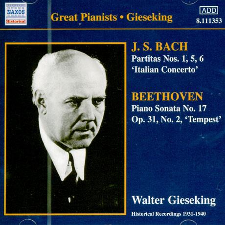 PARTITAS NOS.1,5,6 & PIANO SONATA NO.17/ WALTER GIESEKING [GREAT PIANISTS]