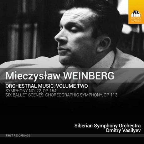 ORCHESTRAL MUSIC VOL.2/ DMITRY VASILYEV [[바인베르크: 여섯 개의 발레 장면, 교향곡 22번]