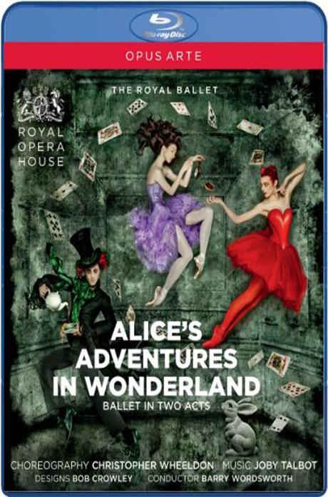 ALICE`S ADVENTURES IN WONDERLAND/ THE ROYAL BALLET [탤봇 발레: 이상한 나라의 앨리스]