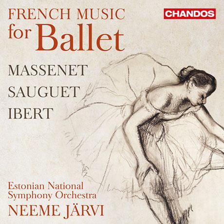 FRENCH MUSIC FOR BALLET/ NEEME JARVI [마스네, 소게, 이베르: 프랑스 발레 음악집 - 에스토니아 국립 교향악단, 예르비]